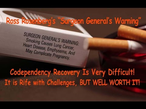 Codependency Recovery is Going to Kick Your Ass!  The Surgeon General