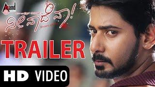 "Neenade Naa ""Official HD Trailer 2"" | Feat. Prajwal Devraj, Priyanka Kandwa| New Kannada Trailer"