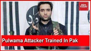Pulwama Attacker Adil Ahmad Dar Trained At Jaish HQ In Pakistan