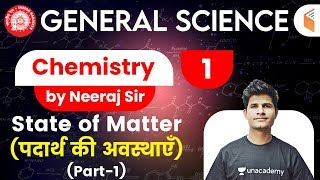 9:40 AM - Railway General Science l Chemistry by Neeraj Sir | State of Matter
