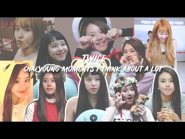 twice chaeyoung moments i think about a lot