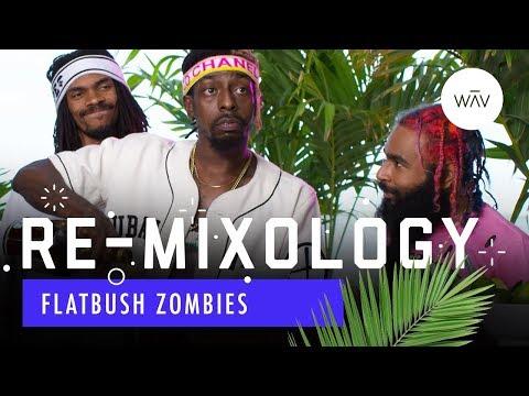 Re-Mixology: Flatbush Zombies | WAV
