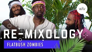 Flatbush Zombies Recreate Tupac's Favorite Drink | Re-Mixology