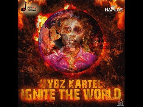 Vybz Kartel (Addi Innocent) - Ignite The World | Full Song | Flammable Riddim | September 2014