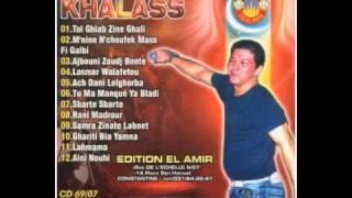 Cheb Khalass   Lasmar Walafetou