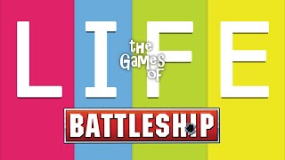 The Games of Life - Battleship