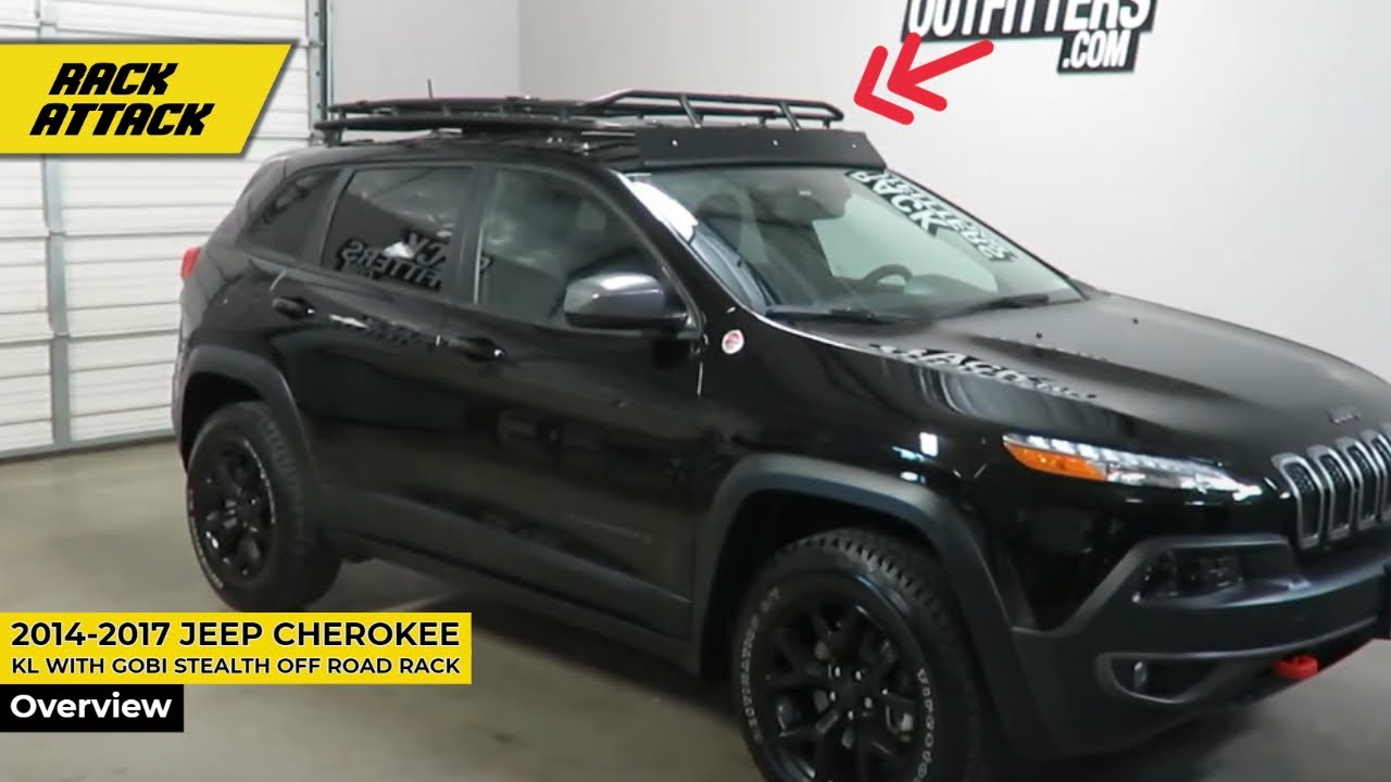 2014 To 2017 Jeep Cherokee Kl With Gobi Stealth Off Road Rack And Ladder Youtube