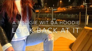 Look back at it - A Boogie wit da hoodie/ dancehall choreo 2019
