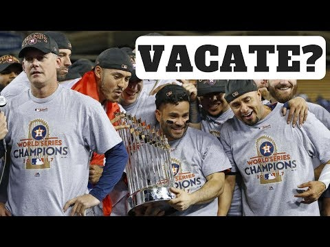 Should Astros Vacate 2017 World Series Title?