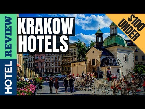 ✅Krakow Hotels: Best Hotels In Krakow (2019)[Under $100]