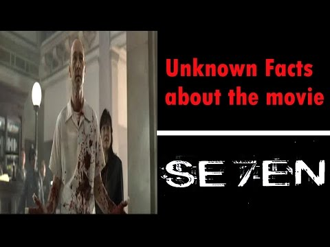 Unknown Facts About The Movie / SEVEN