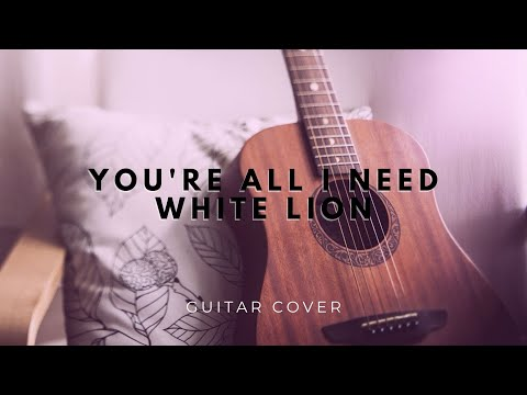 white-lion---you're-all-i-need-(guitar-cover)-easy-chords