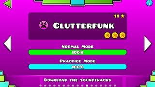 Geometry Dash - Clutterfunk 100% Complete!