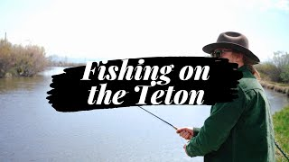 Fly Fishing on the Teton River