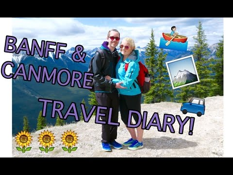 CANMORE & BANFF, ALBERTA | TRAVEL DIARY
