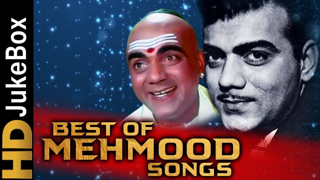Best Of Mehmood Songs Superhit Old Hindi Songs Bollywood Classic Songs Youtube Collection of the best hindi mashup songs ! best of mehmood songs superhit old hindi songs bollywood classic songs