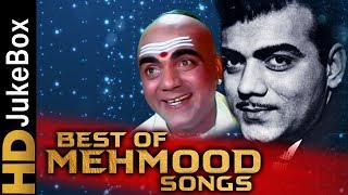 Best Of Mehmood Songs | Superhit Old Hindi Songs | Bollywood classic Songs