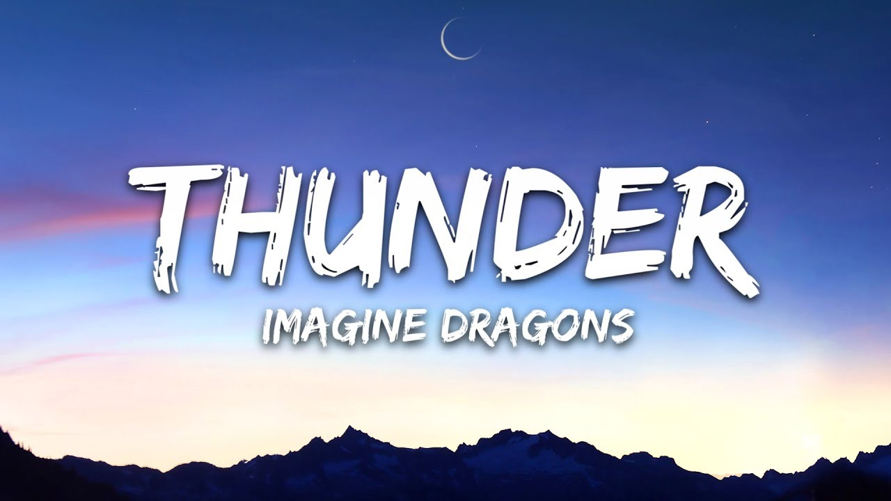 Thunder Imagine Dragons Songtext