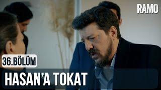 Hasan'a Tokat | Ramo 36.Bölüm