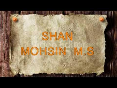 Shan Mohsin (M.S)