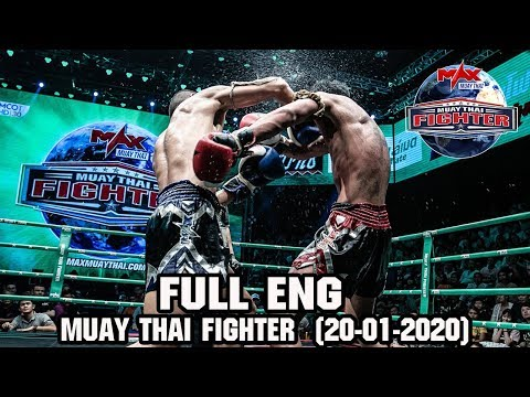 MUAY THAI FIGHTER [Inter Ver ] - วันที่ 20 Jan 2020