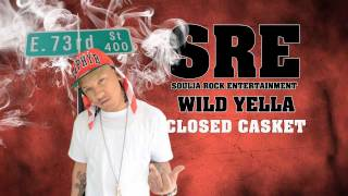 Wild Yella Closed Casket Screwed and Chopped Preview