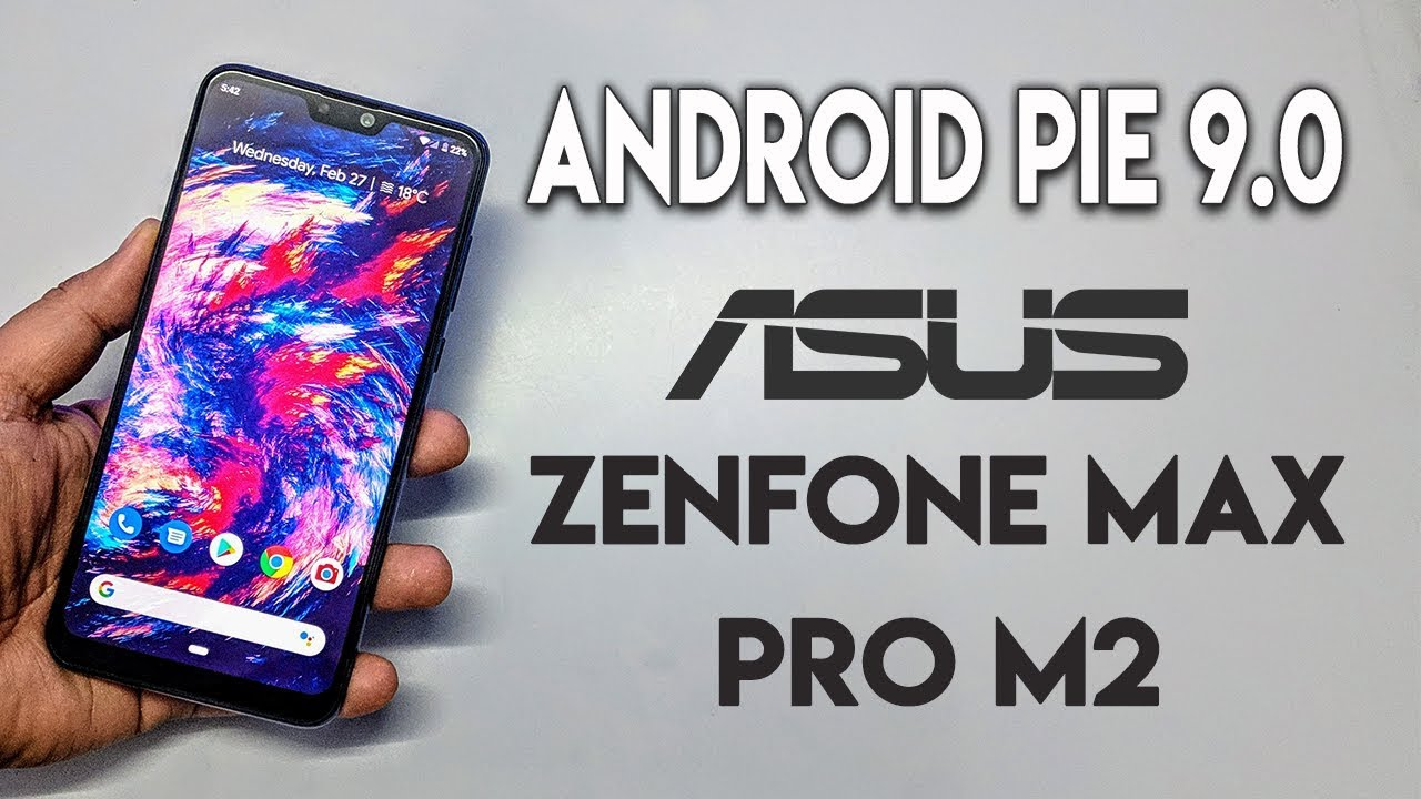 Download Android PIE on ASUS ZENFONE MAX PRO M2 [Pixel Experience]