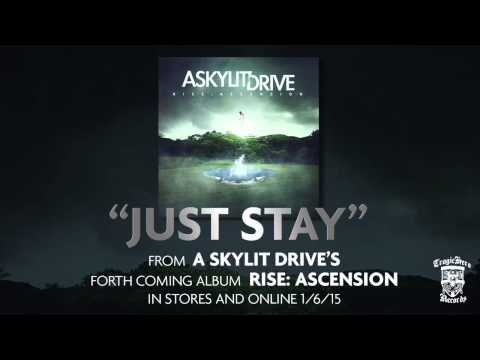 A SKYLIT DRIVE - Just Stay - Acoustic (re-Imagined)