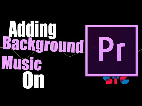 How to add Background Music on Premiere Pro!