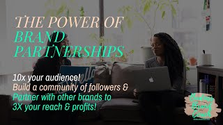 Black Brand Partnerships - Grow your audience & increase your profitability!