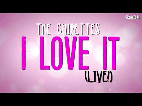 The Chipettes - I Love It | LIVE! (with lyrics)