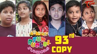Fun Bucket JUNIORS | Episode 93 | Kids Funny Videos | Comedy Web Series | By Nagendra K | TeluguOne
