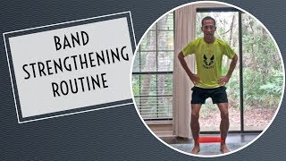 Band Strengthening Routine
