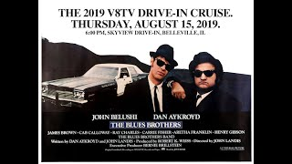 Join Us For The 5th Annual V8TV Drive In Cruise Movie and Car Show August 15 2019 The Blues Brothers