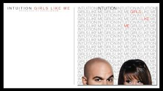 Intuition - Girls Like Me (Full Album) 2010