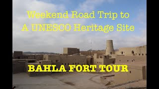 Weekend Road Trip: Bahla Fort, Al Hamra Village and Misfat Al Abriyeen Part I | The Nomads Channel