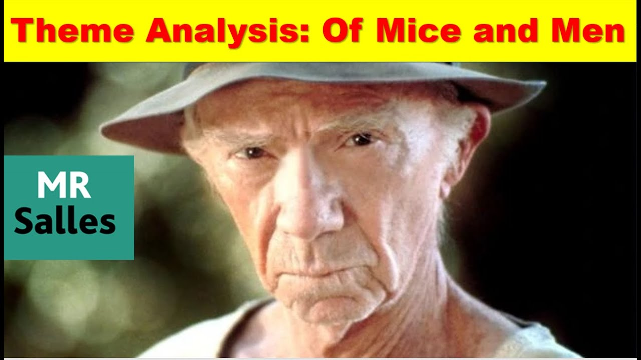 revise all the themes of of mice and men revise all the themes of of mice and men