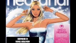 Henrik B Soul Heaven (eSQUIRE Remix)