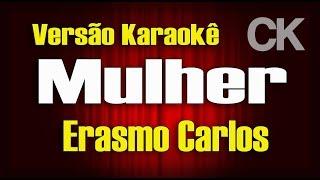Mulher - Erasmo Carlos - Karaokê