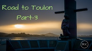 3. Road to Toulon pt3