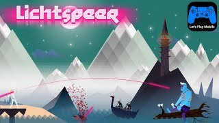 LICHTSPEER MOBILE - GAMEPLAY ( iOS   ANDROID )