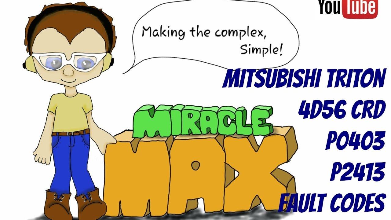 Mitsubishi Triton 4D56 CRD P0403 P2413 Fault Codes MiracleMAX