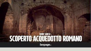 Napoli, incredibile scoperta al Rione Sanità: trovato un acquedotto di epoca romana