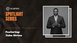 Ecamm Spotlight Series: John Girton