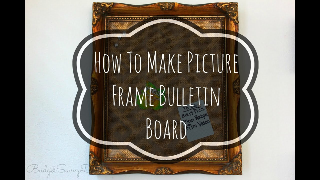 how to make picture frame bulletin board giveaway collab youtube. Black Bedroom Furniture Sets. Home Design Ideas