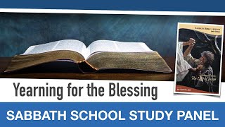 "Sabbath Bible Lesson 8: ""Yearning for the Blessing"" - Lessons From the Life of Jacob"
