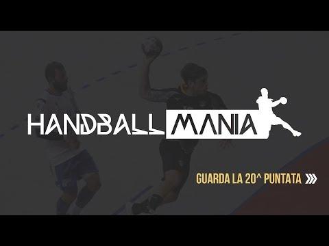HandballMania - 20^ puntata [20 febbraio 2020]