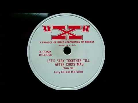 Terry Fell - Let's Stay Together Till After Christmas 78 rpm!