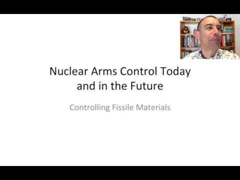 Nuclear Arms Control Today and in the Future: Controlling Fissile Materials