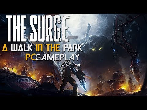 The Surge: A Walk in the Park Gameplay (PC HD)
